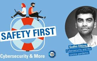 "TÜV SÜD-Podcast ""Safety First"": Cybersecurity in der Pandemie"