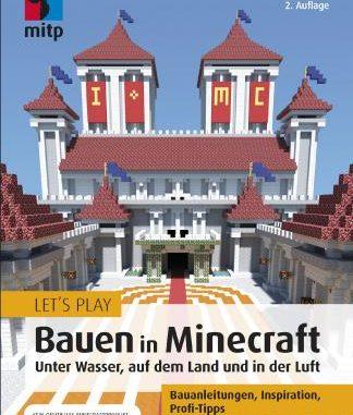 Fachbuch-Neuerscheinung: Beeindruckende Bauwerke in Minecraft